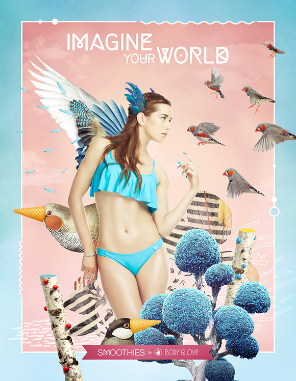 "BECHA X BODY GLOVE'S SMOOTHIES: ""IMAGINE  YOUR WORLD"" AD CAMPAIGN"